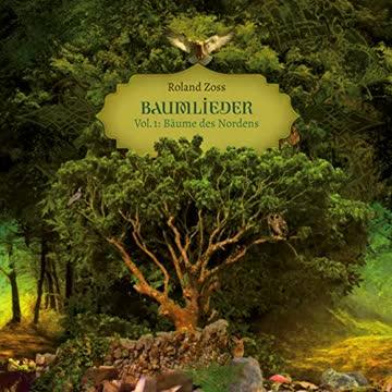 Baumlieder Vol. 1 - Bäume des Nordens