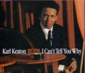 Karl Keaton - I Can'T Tell You Why