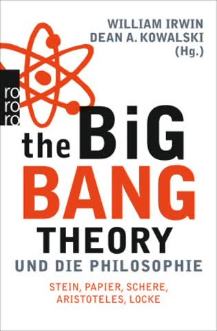 The Big Bang Theory und die Philosophie