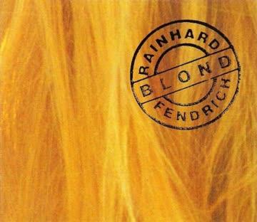 Rainhard Fendrich - Blond