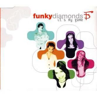 Funky Diamonds - It'S My Game