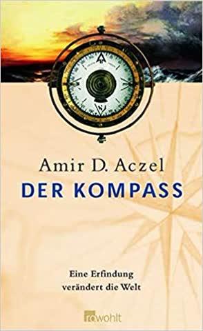 Der Kompass - Eine Erfindung verändert die Welt