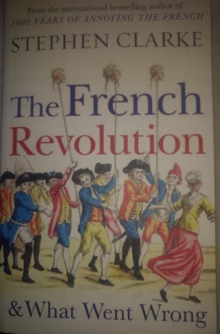 The French Revolution & What Went Wrong