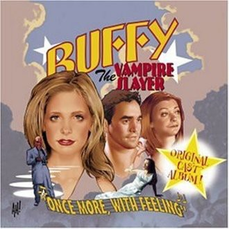 "Ost - Buffy:""Once More With Feeling"""