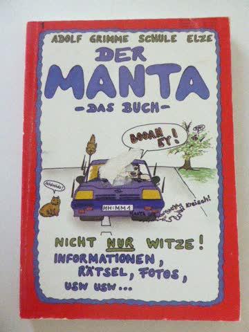 Der Manta - Das Buch, nicht nur Witze!