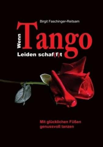 Wenn Tango Leiden schaf(f)t