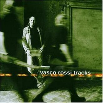 Vasco Rossi - Vasco Rossi Tracks