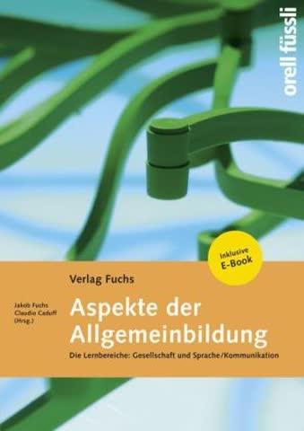 Aspekte der Allgemeinbildung - Grundlagenbuch 2015/16