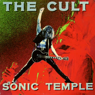 The Cult - The Cult - Sonic Temple