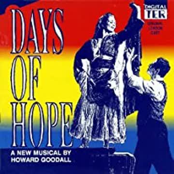 Howard Goodall - Days of hope