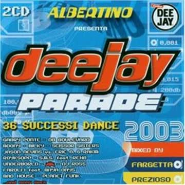 Various - Deejay Parade 2003