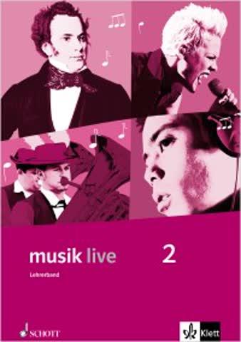 musik live 2 / Lehrerband mit CD-ROM | Klasse 7-10