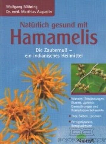 Natürlich gesund mit Hamamelis