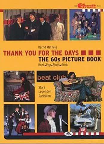 The 60s Picture Book: Thank You For The Days