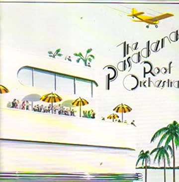 The Pasadena Roof Orchestra - The Pasadena Roof Orchestra