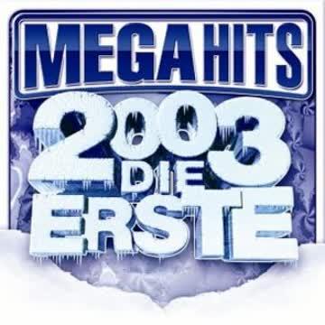 Diverse - Mega Hits 2003 - Die Erste