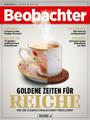 Beobachter Goldene Zeiten für Reiche