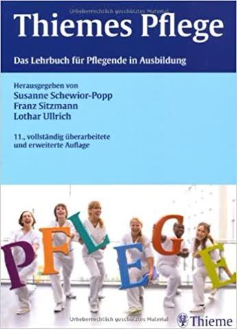 Das Lehrbuch für Pflegende in Ausbildung