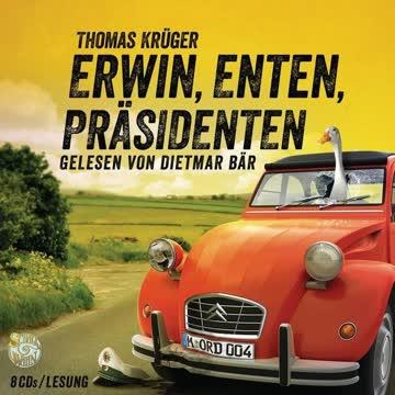 Erwin, Enten, Präsidenten: Erwin Düsedieker 4