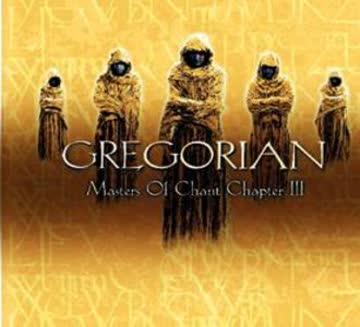 Gregorian - Master of Chant 3