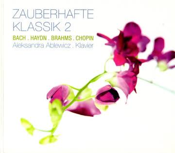 Zauberhafte Klassik 2 _ Bach, Haydn, Brahms, Chopin
