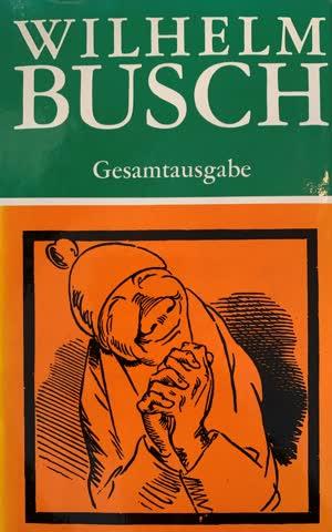 Wilhelm Busch - Gesamtausgabe: Werke 2
