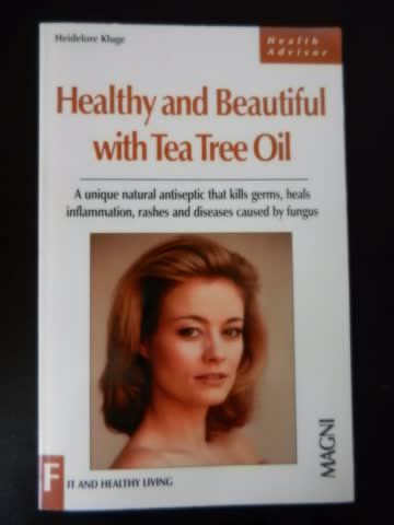 Healthy and Beautiful with Tea Tree Oil