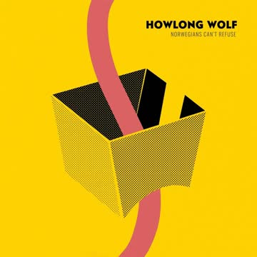 Howlong Wolf - Norwegians Can't Refuse