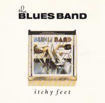 The Blues Band - Itchy Feet
