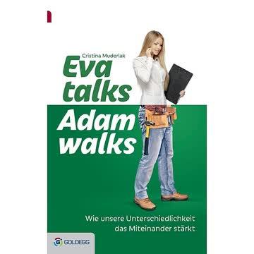 Eva talks Adam walks