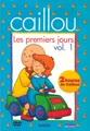 Caillou: Les Premiers Jours - Vol. 1