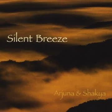 Arjuna & Shakya - Silent Breeze
