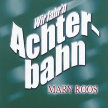 Mary Roos - Wir fahr'n Achterbahn