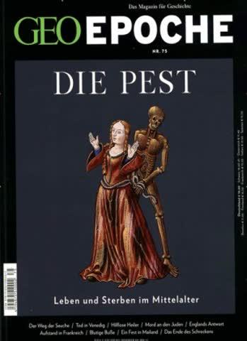 Geo Epoche - 75: Die Pest
