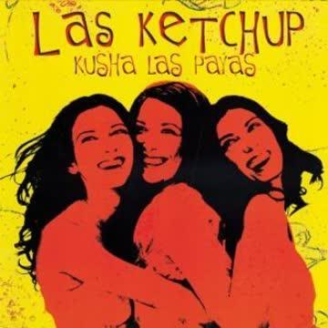 Las Ketchup - Kusha Las Payas