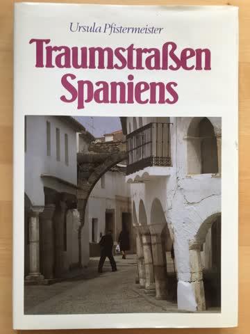 Traumstrassen Spaniens