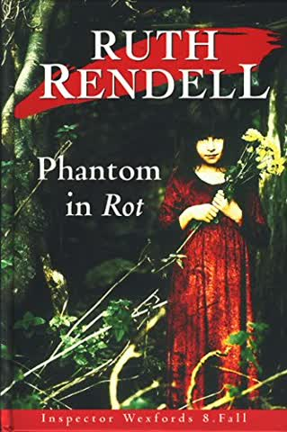 Phantom in Rot / Inspector Wexfords 8. Fall
