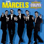 The Marcels - The Complete Colpix Sessions