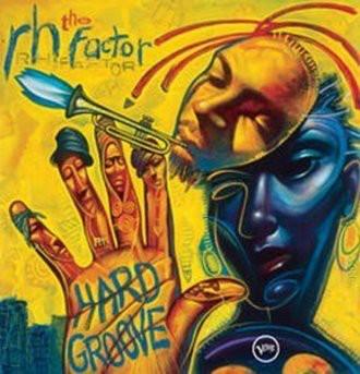Hargrove Roy - Hard Groove (The Rh Factor)