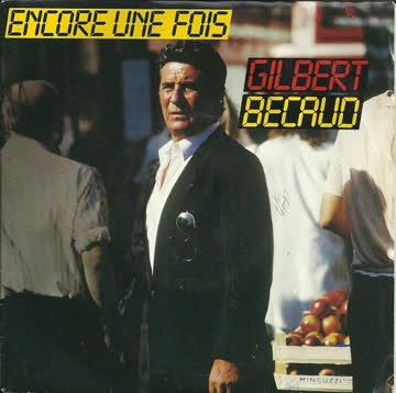 Gilbert Bécaud (Vinyl-Single) Encore une fois