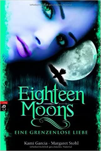 Eighteen Moons - Eine grenzenlose Liebe