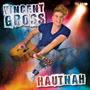 Vincent - Hautnah