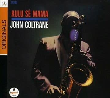 John Coltrane - Kulu Sé Mama (1965)