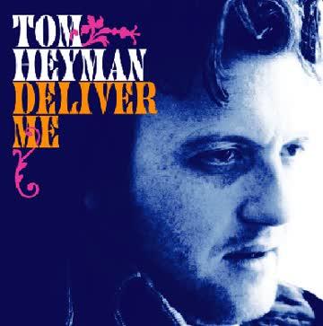 Tom Heyman - Deliver me