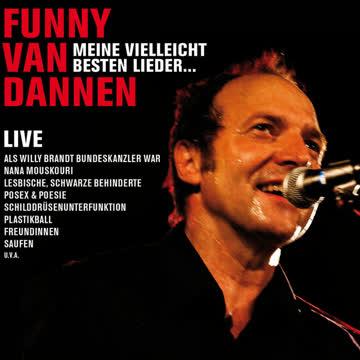 Funny Van Dannen - Meine Vielleicht Besten Lieder....