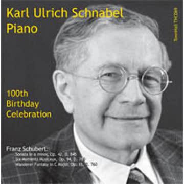 Karl Ulrich Schnabel - Karl Ulrich Schnabel 100th birthday Celebration. Schubert