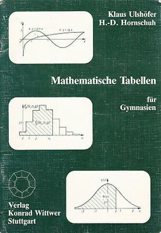 Mathematische Tabellen für Gymnasien