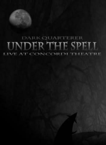 Dark Quarterer - Under the spell