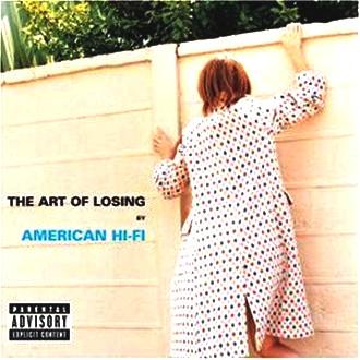 American Hi-Fi - Art of Losing