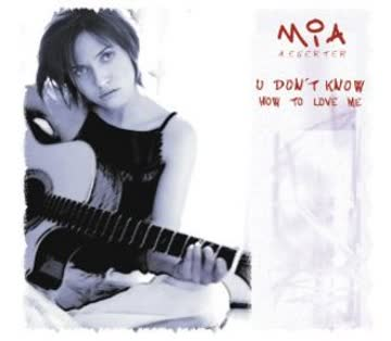 Mia Aegerter - U Don'T Know How to Love Me